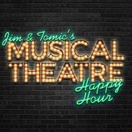 Jim and Tomic's Musical Theatre Happy Hour - Apple Podcasts | Thespie
