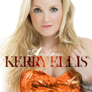 Kerry Ellis: Anthems - Spotify | Thespie