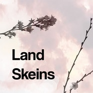 Land Skeins: 4 Binaural Audio Plays - Spotify | Thespie