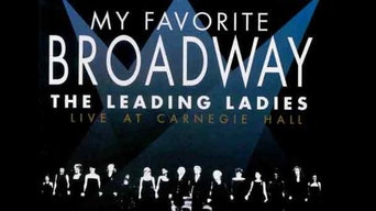 My Favorite Broadway: The Leading Ladies - YouTube | Thespie
