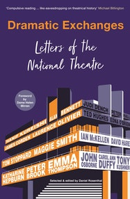 Dramatic Exchanges: Letters of the National Theatre - Kindle | Thespie