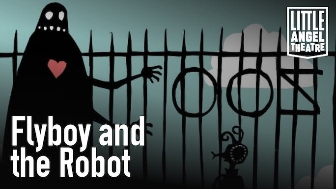 Flyboy and the Robot - Little Angel Theatre | Thespie