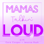 Mamas Talkin' Loud - Apple Podcasts | Thespie
