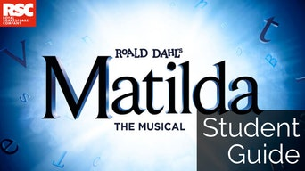 Matilda The Musical: Student Guide - Matilda Website | Thespie