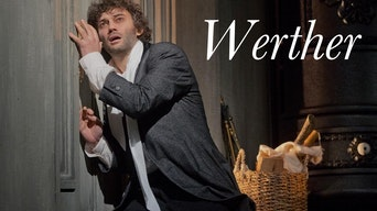 Massenet's Werther - Met Opera on Demand | Thespie