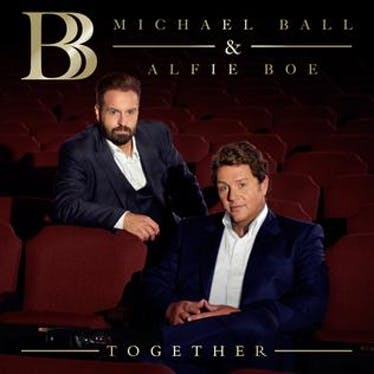 Together: Michael Ball and Alfie Boe - Spotify   Thespie