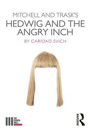 Mitchell and Trask's Hedwig and the Angry Inch - Kindle | Thespie