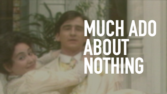 Much Ado About Nothing - STAGE | Thespie