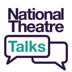 National Theatre Talks