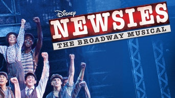 Newsies: The Broadway Musical - Disney+ | Thespie