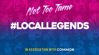 #LocalLegends - Not Too Tame | Thespie