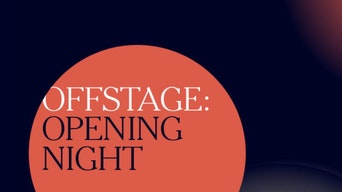 Offstage: Opening Night - YouTube | Thespie