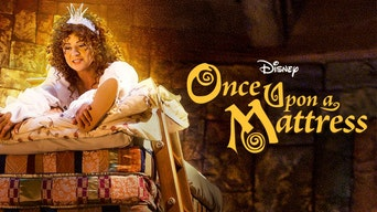 Once Upon a Mattress - Disney+ | Thespie