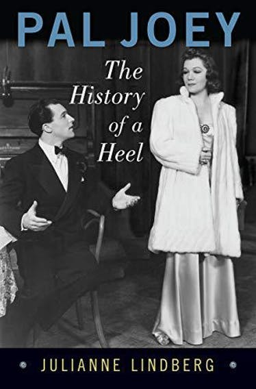 Pal Joey: The History of a Heel - Kindle   Thespie