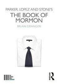 Parker, Lopez and Stone's The Book of Mormon - Kindle | Thespie