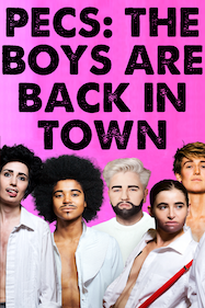 Pecs: The Boys are Back in Town Tickets London - at Soho Theatre   Thespie
