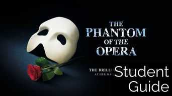 The Phantom of the Opera: Student Guide - The Phantom of the Opera Website | Thespie