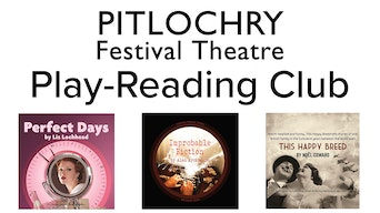 Pitlochry Festival Theatre: Play-Reading Club - Pitlochry Festival Theatre Website | Thespie