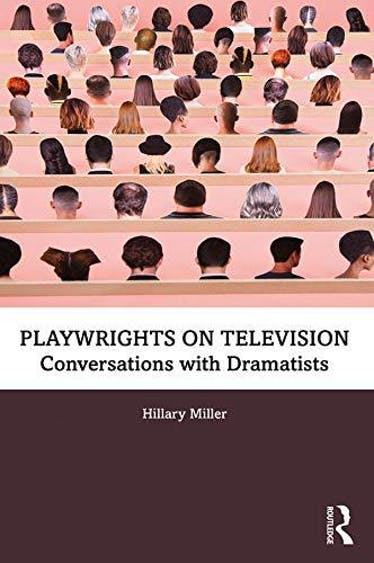 Playwrights on Television: Conversations with Dramatists - Kindle   Thespie