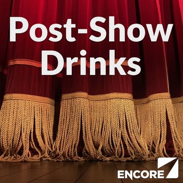 Post-Show Drinks - Apple Podcasts   Thespie