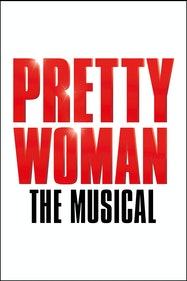 Pretty Woman Tickets London - at Piccadilly Theatre | Thespie