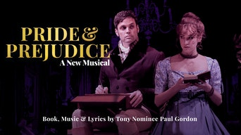 Pride and Prejudice - Streaming Musicals | Thespie