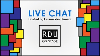 RDU on Stage Live Chat - RDU on Stage | Thespie