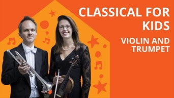 Classical for Kids: Violin and Trumpet - Royal Albert Hall Website | Thespie