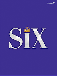 SIX the Musical - Kindle | Thespie