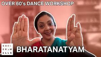 Company of Elders Workshop: Bharatanatyam - YouTube | Thespie