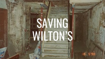 Saving Wilton's - Google Arts & Culture | Thespie