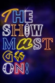The Show Must Go On Tickets London - at Palace Theatre | Thespie