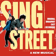 Sing Street (Original Broadway Cast Recording) - Spotify | Thespie