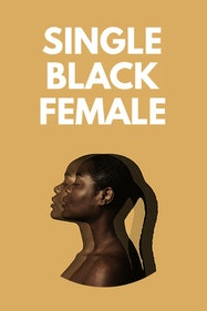 Single Black Female Tickets London - at Chiswick Playhouse | Thespie