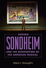 Stephen Sondheim and the Reinvention of the American Musical - Kindle | Thespie