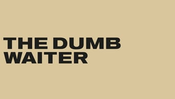 The Dumb Waiter - The Old Vic Theatre Website | Thespie