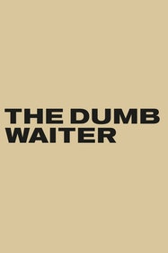 The Dumb Waiter Tickets London - at The Old Vic   Thespie