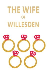 The Wife Of Willesden Tickets London - at Kiln Theatre   Thespie