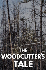 The Woodcutter's Tale Tickets London - at Chiswick Playhouse   Thespie