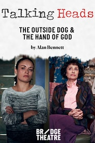 The Outside Dog & The Hand of God Tickets London - at Bridge Theatre | Thespie
