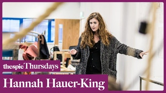 Thespie Thursdays with Hannah Hauer-King - YouTube | Thespie