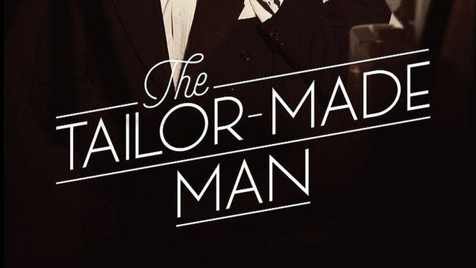 The Tailor Made Man - YouTube | Thespie