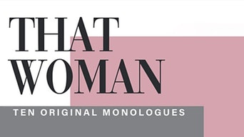 That Woman: Ten Original Monologues - Eventbrite | Thespie