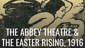 The Abbey Theatre and the Easter Rising - Google Arts & Culture | Thespie