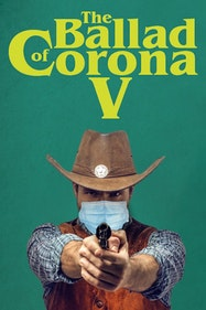 The Ballad of Corona V Tickets London - at The Big House   Thespie