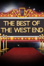 The Best of the West End Tickets London - at Royal Albert Hall   Thespie