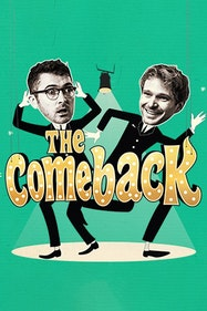 The Comeback Tickets London - at Noël Coward Theatre | Thespie