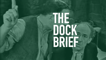 The Dock Brief - STAGE | Thespie