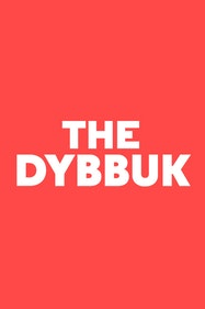 The Dybbuk Tickets London - at Almeida Theatre | Thespie