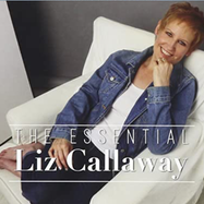 The Essential Liz Callaway - Spotify | Thespie